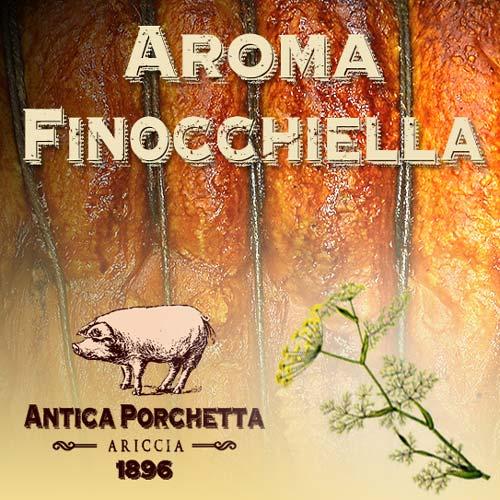 Porchetta Ariccia aroma finocchio selvatico o finocchiella!