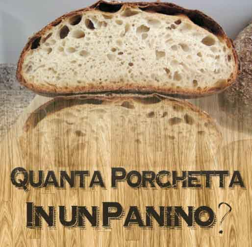 Quanta porchetta in un panino? Quanta porchetta serve per persona?