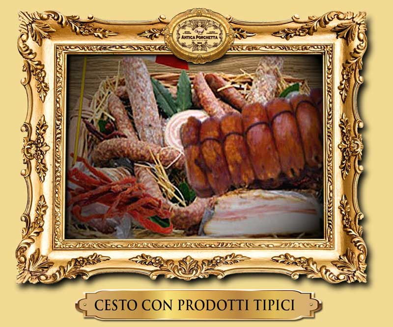 Cesto deluxe con rodotti tipici di Ariccia immagini porchetta Immagini  porchetta | Foto della porchetta CESTO GOLD prodotti tipici