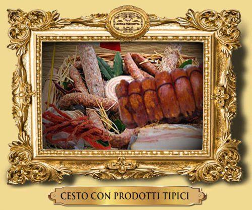 Cesto con prodotti tipici di Ariccia, porchetta, coppiette, salumi, dolci, romanella