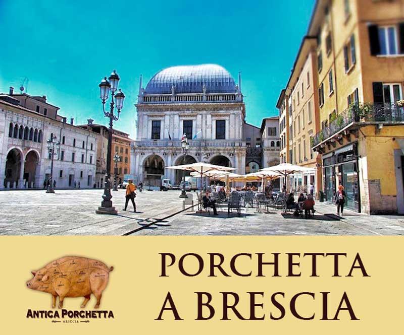 Porchetta a Brescia