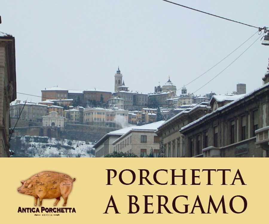 Porchetta Bergamo